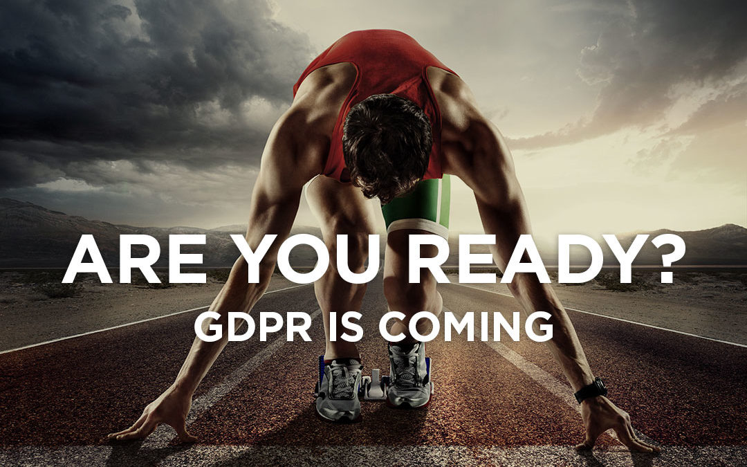 GDPR (General Data Protection Regulations) is coming. Are you and your website ready?